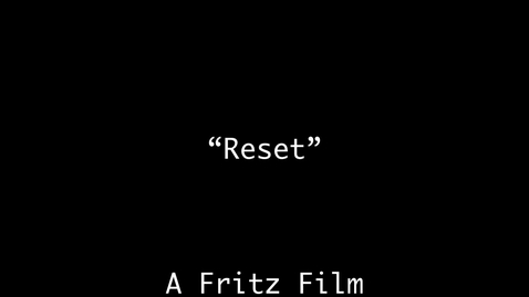 Thumbnail for entry Reset (Henry Fritz, 2021)