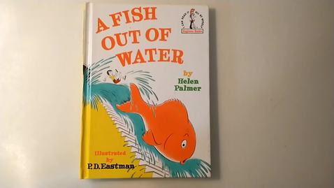 Thumbnail for entry A Fish Out of Water