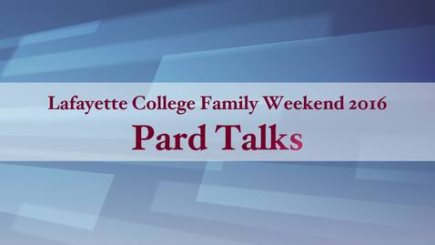 Thumbnail for entry Pard Talks 2016 - Writing Matters: Lafayett Students on Writing for College
