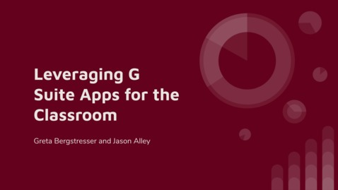 Thumbnail for entry Leveraging G Suite Apps for the Classroom