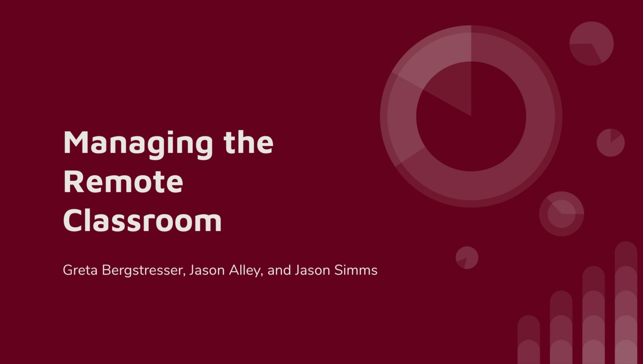 Managing the Remote Classroom
