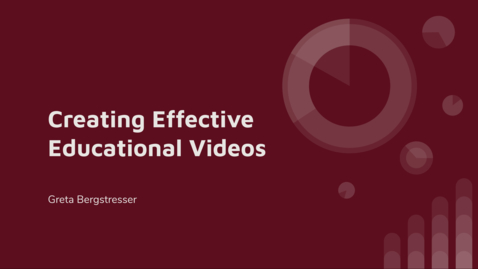 Thumbnail for entry Creating Effective Educational Videos