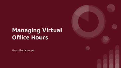 Thumbnail for entry Managing Virtual Office Hours