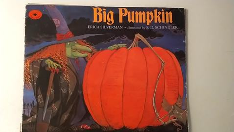 Thumbnail for entry Picture Book:  Big Pumpkin