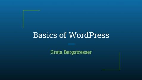 Thumbnail for entry Basics of WordPress Training