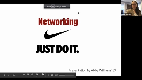 Thumbnail for entry Networking: Just Do It - Presented by Abby Williams '15