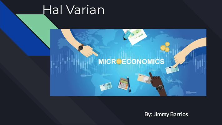 Hal Varian Presented By Jimmy G Barrios