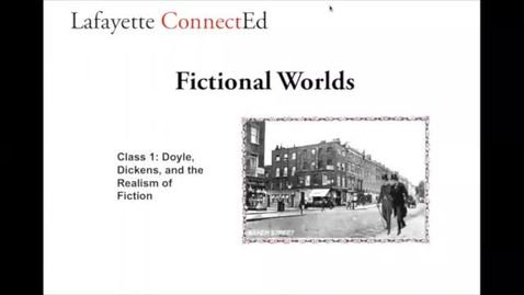 Thumbnail for entry Lafayette ConnectEd: Fictional Worlds, Session 1