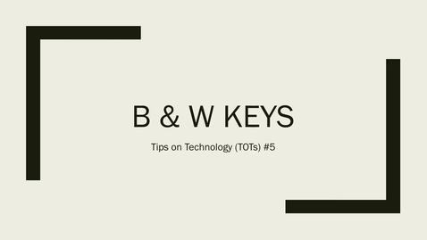 Thumbnail for entry TOT #5: Hiding PowerPoint and Keynote Presentations with the B and W Keys