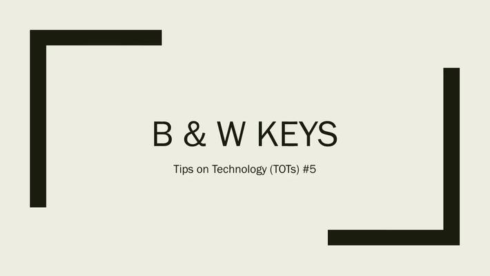 TOT #5: Hiding PowerPoint and Keynote Presentations with the B and W Keys
