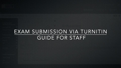 Thumbnail for entry Setting up an Exam (typed paper) in Blackboard using Turnitin