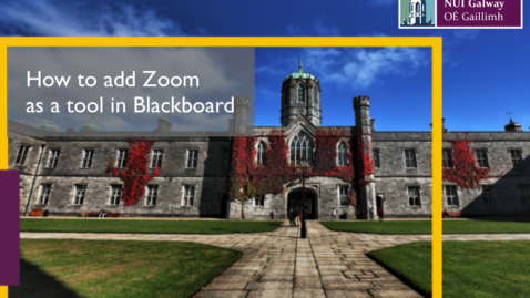 Thumbnail for entry How to add Zoom as a tool in Blackboard [Quick Tip]