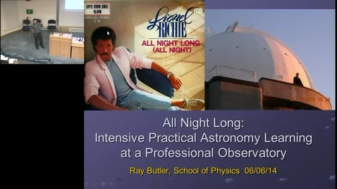 Thumbnail for entry All Night Long: Intensive Practical Astronomy Learning at a Professinoal Observatory