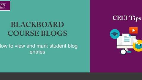 Thumbnail for entry Blackboard Blogs - how to view and mark