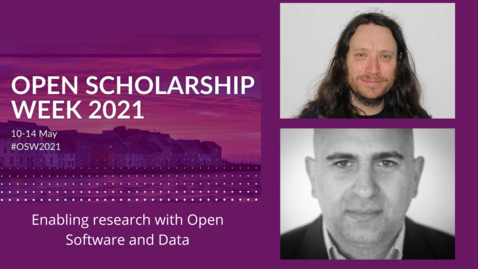 Thumbnail for entry OSW2021: Enabling research with Open Software and Data