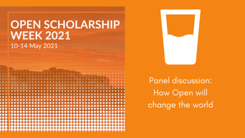 Thumbnail for entry OSW2021: Panel discussion: How Open will change the world