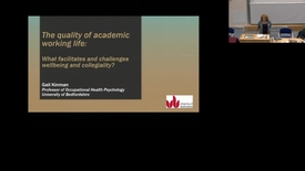 Thumbnail for entry The Quality of Academic Working Life: What facilitates and challenges wellbeing and collegiality?