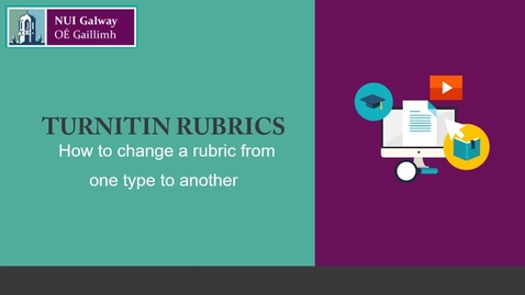 Thumbnail for entry Turnitin: How to change rubric types