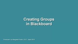 Thumbnail for entry Creating Groups in Blackboard