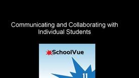 Thumbnail for entry School Vue: Communicating with Individual Students