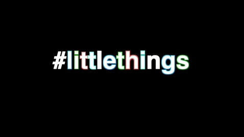 Thumbnail for entry Little Things NUIG