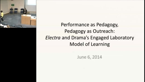 Thumbnail for entry Performance as Pedagogy, Pedagogy as Outreach