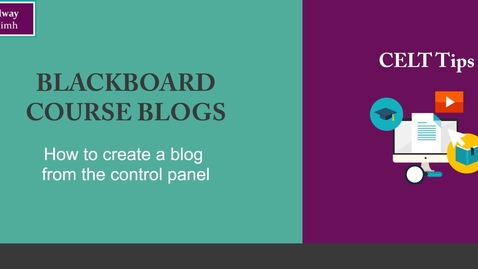 Thumbnail for entry How to Create a Blackboard Blog from Control Panel