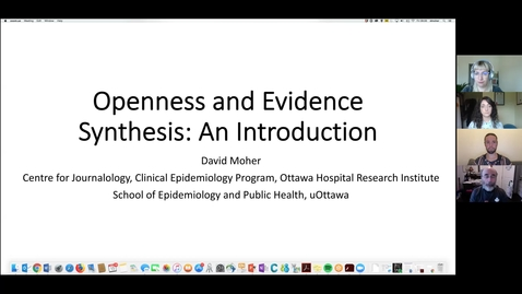 Thumbnail for entry Open Synthesis: Open Science in Evidence Synthesis