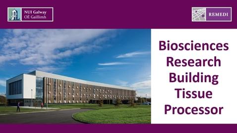 Thumbnail for entry BMS Tissue Processor