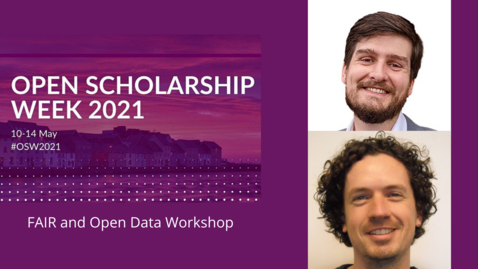 Thumbnail for entry OSW2021: FAIR and Open Data Workshop