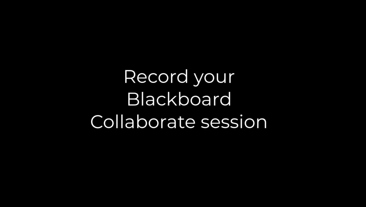 Blackboard Collaborate Recording tutorial