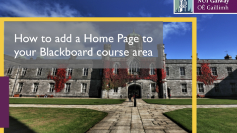 Thumbnail for entry Adding a Home Page to your Blackboard course area