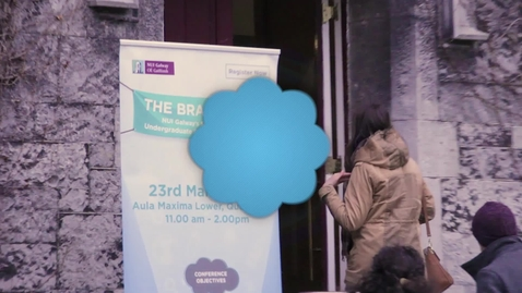 Thumbnail for entry The Brain Café: NUI Galway's Second Annual Undergraduate Conference 2016