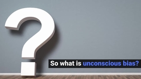 Thumbnail for entry Unconscious Bias