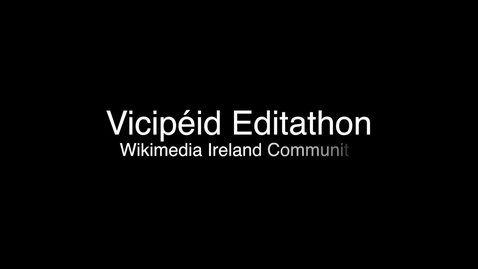 Thumbnail for entry Editathon on Vicipéid and Wikipedia