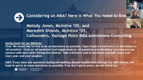 Thumbnail for entry Considering an MBA? Here is What You Need to Know! with Melody Jones (McIntire '05) and Meredith Shields (McIntire '05)