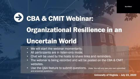 Thumbnail for entry Organizational Resilience in an Uncertain World