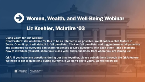 Thumbnail for entry Women, Wealth, and Well-Being with Liz Koehler (McIntire '03)