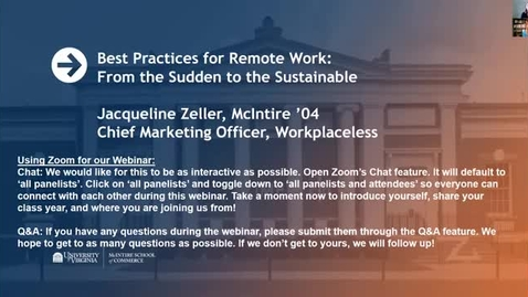 Thumbnail for entry Best Practices for Remote Work: From the Sudden to the Sustainable with Jacqueline Zeller (McIntire '04)