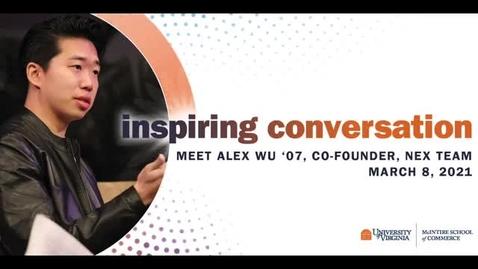 Thumbnail for entry Meet Alex Wu '07, Founding Team, NEX Team