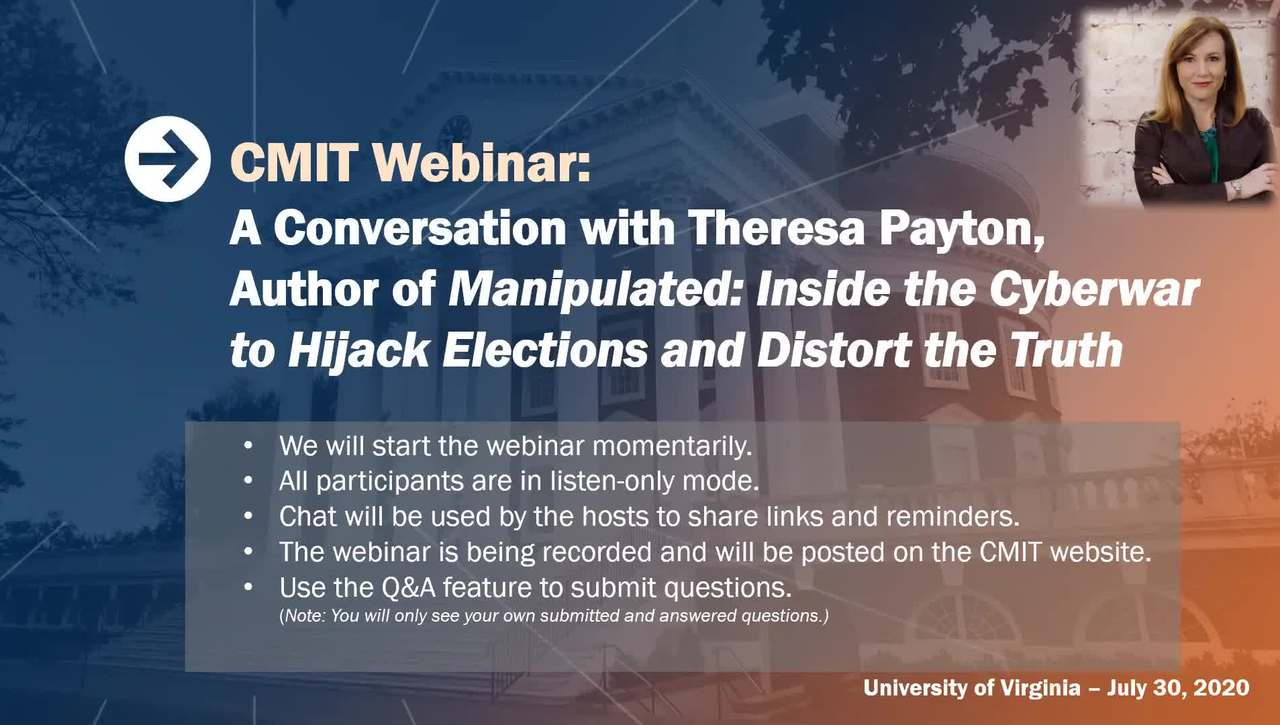 A Conversation with Theresa Payton, Author of Manipulated:  Inside the Cyberwar to Hijack Elections and Distort the Truth