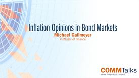 Thumbnail for entry Inflation Opinions in Bond Markets – Michael Gallmeyer