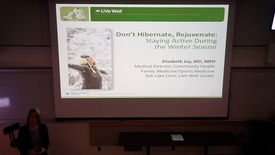Thumbnail for entry Don't Hibernate, Rejuvenate: Staying Active During the Winter Season