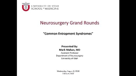 Thumbnail for entry Common Entrapment Syndromes