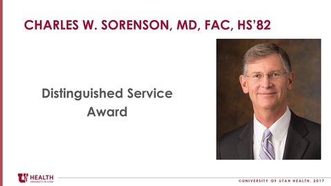 Thumbnail for entry Charles Sorenson, MD, FACS, HS'82 - Dist. Service Award 2017