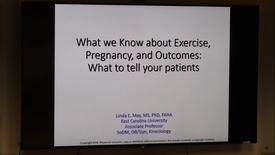 Thumbnail for entry What we know about exercise, pregnancy, & outcomes: What to tell your patients