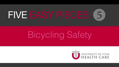 Thumbnail for entry 23_UofU_Bike Safety_v04