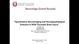 Thumbnail for entry Quantitative Neuroimaging and Neuropsychological Outcome in Mild Traumatic Brain Injury