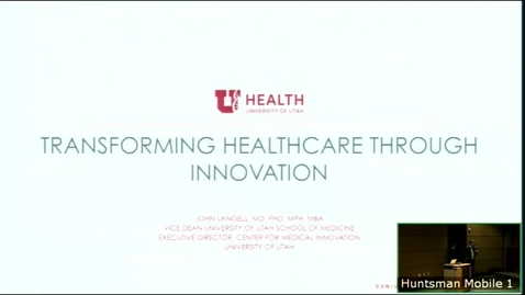 Thumbnail for entry 1/10/18 Transforming Healthcare Through Innovation