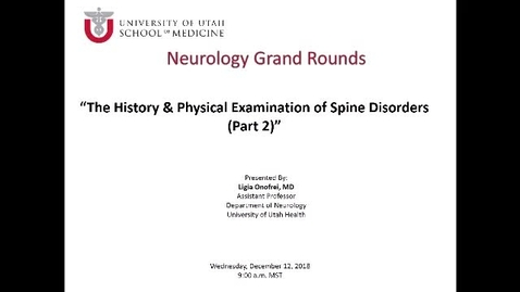 Thumbnail for entry The History and Physical Examination of Spine Disorders (Part 2)